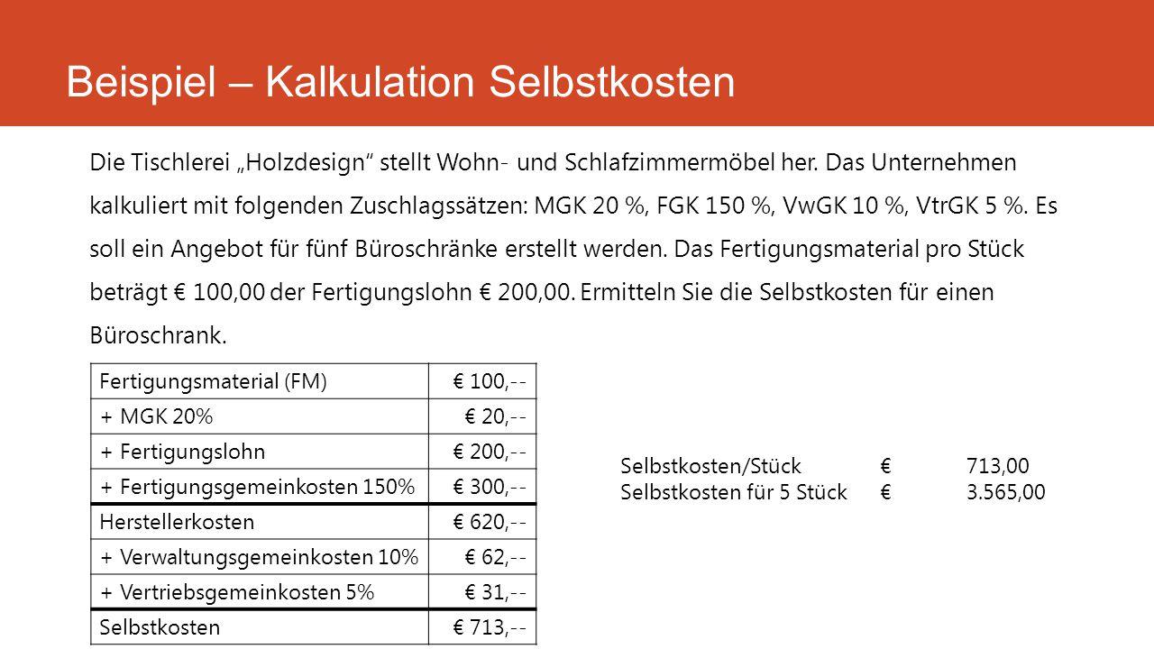 Beispiel – Kalkulation Selbstkosten