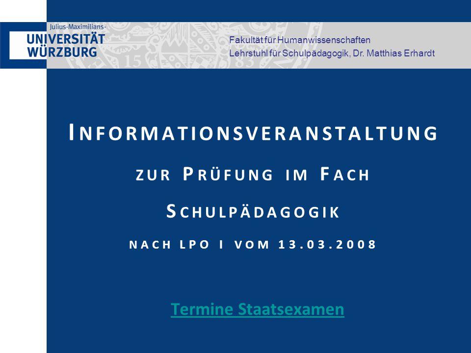 Informationsveranstaltung zur Prüfung im Fach Schulpädagogik nach LPO I vom 13.03.2008
