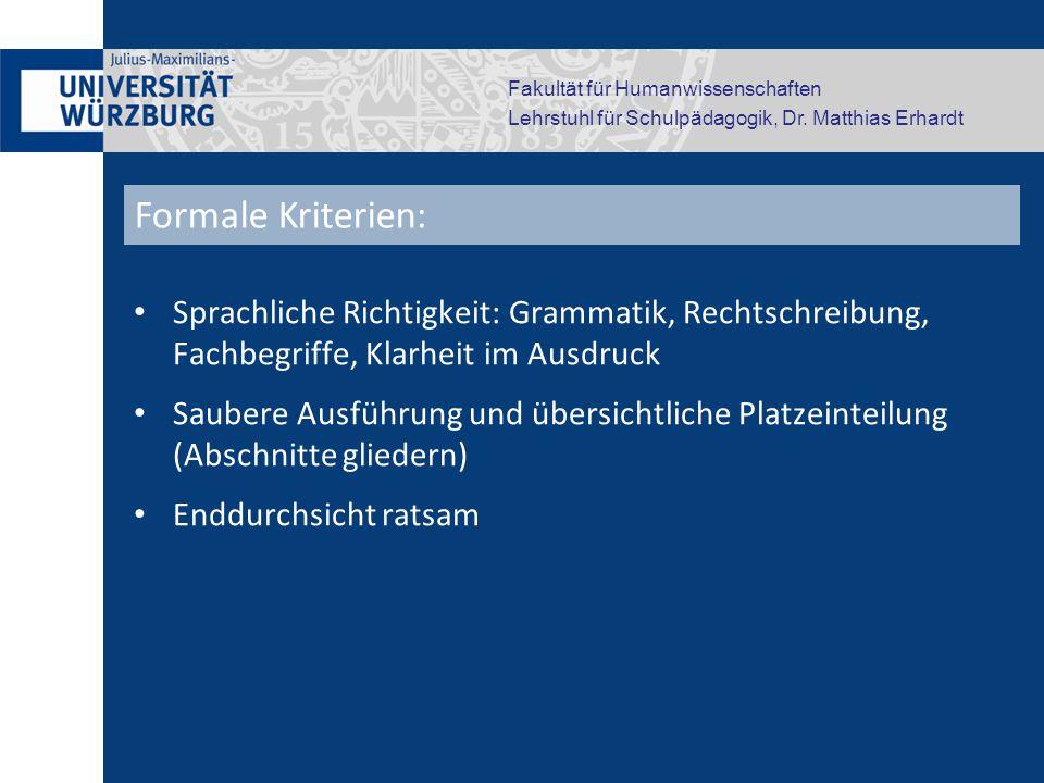 Formale Kriterien: Sprachliche Richtigkeit: Grammatik, Rechtschreibung, Fachbegriffe, Klarheit im Ausdruck.