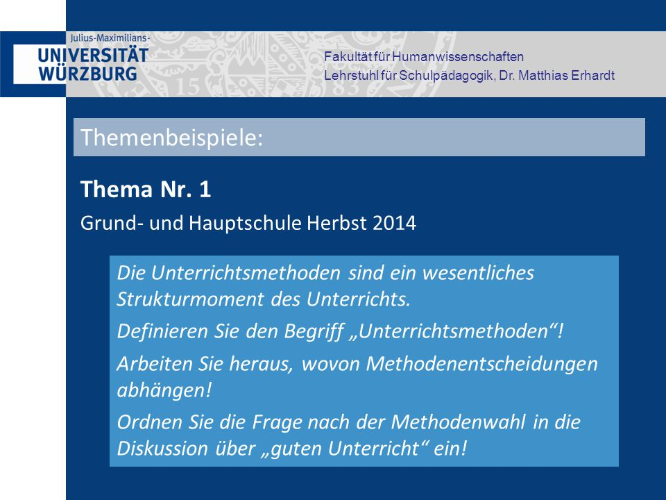 Themenbeispiele: Thema Nr. 1 Grund- und Hauptschule Herbst 2014