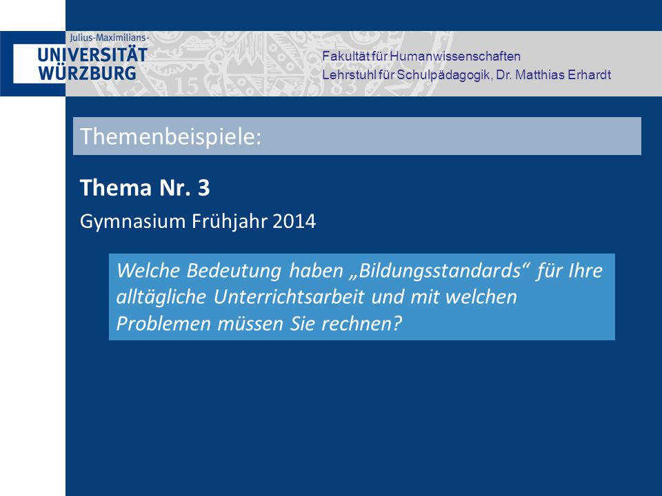 Themenbeispiele: Thema Nr. 3 Gymnasium Frühjahr 2014