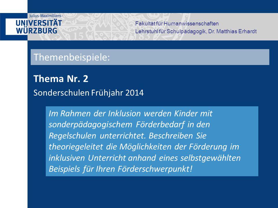 Themenbeispiele: Thema Nr. 2 Sonderschulen Frühjahr 2014