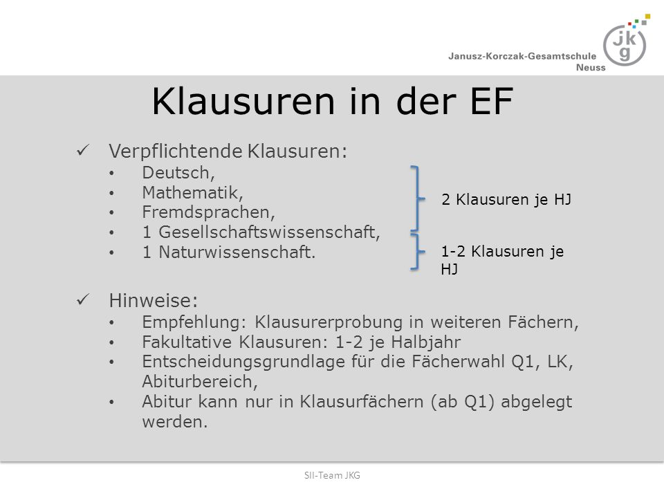 Klausuren in der EF Verpflichtende Klausuren: Hinweise: Deutsch,