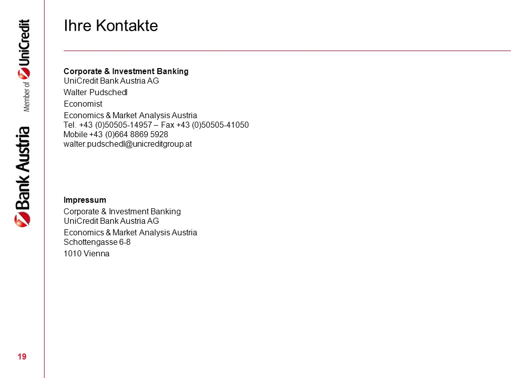 Ihre Kontakte Corporate & Investment Banking UniCredit Bank Austria AG