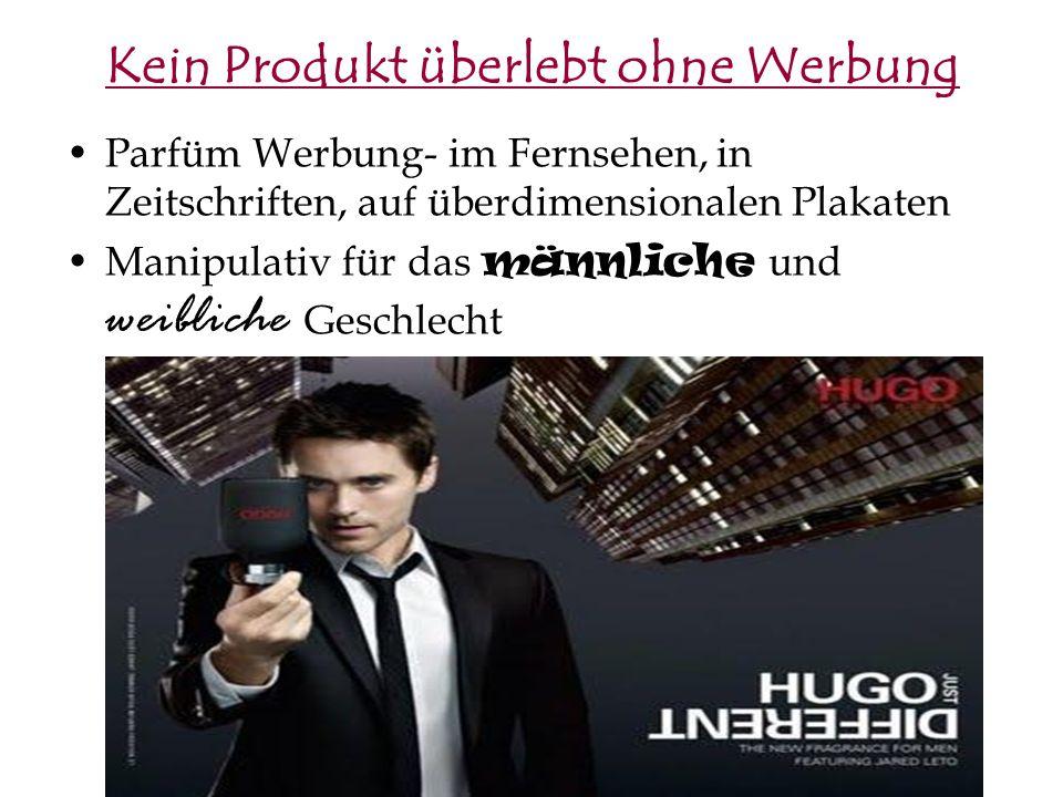 Kein Produkt überlebt ohne Werbung