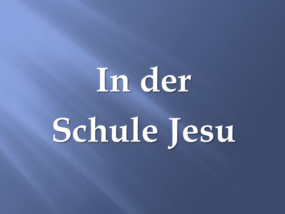 In der Schule Jesu