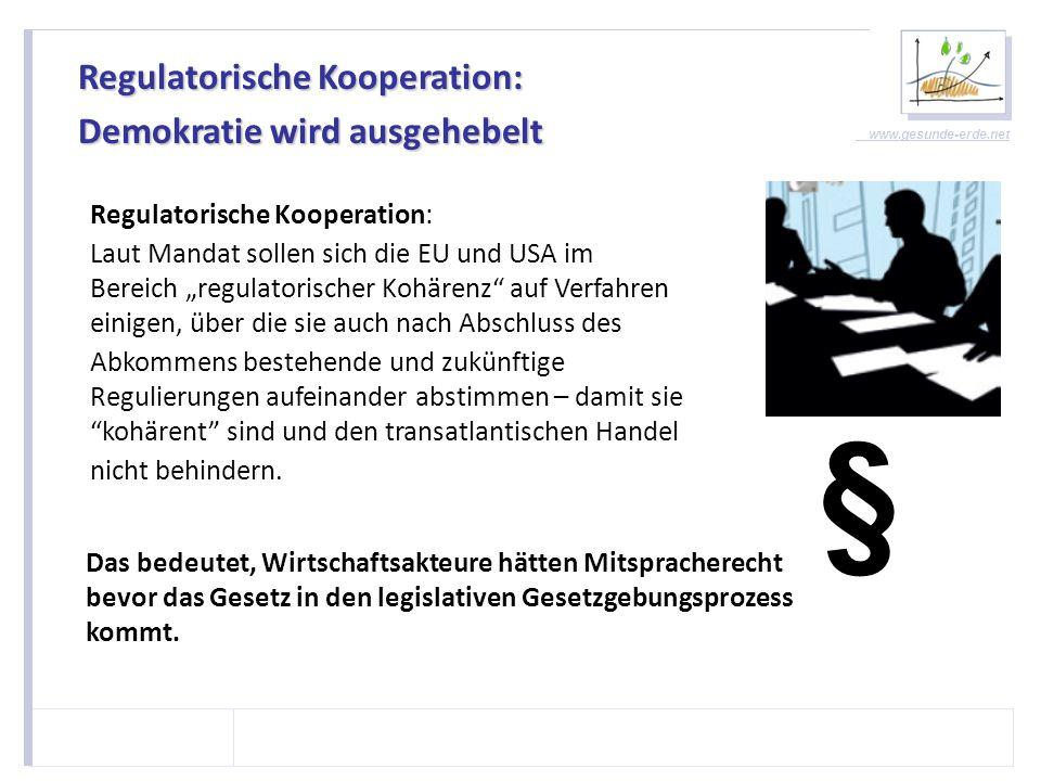 § Regulatorische Kooperation: Demokratie wird ausgehebelt