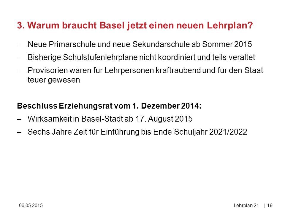 3. Warum braucht Basel jetzt einen neuen Lehrplan