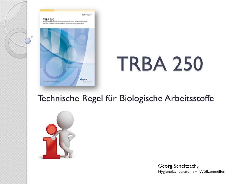 Technische Regel für Biologische Arbeitsstoffe