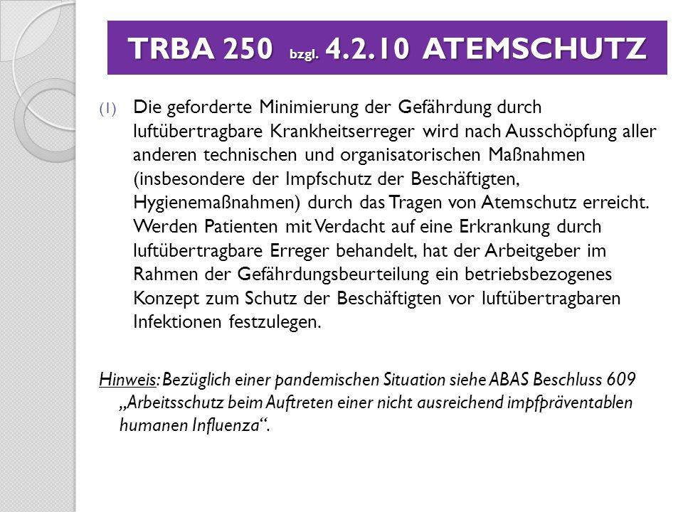 TRBA 250 bzgl. 4.2.10 ATEMSCHUTZ