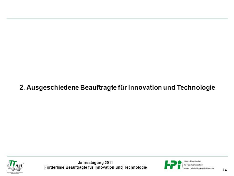 2. Ausgeschiedene Beauftragte für Innovation und Technologie