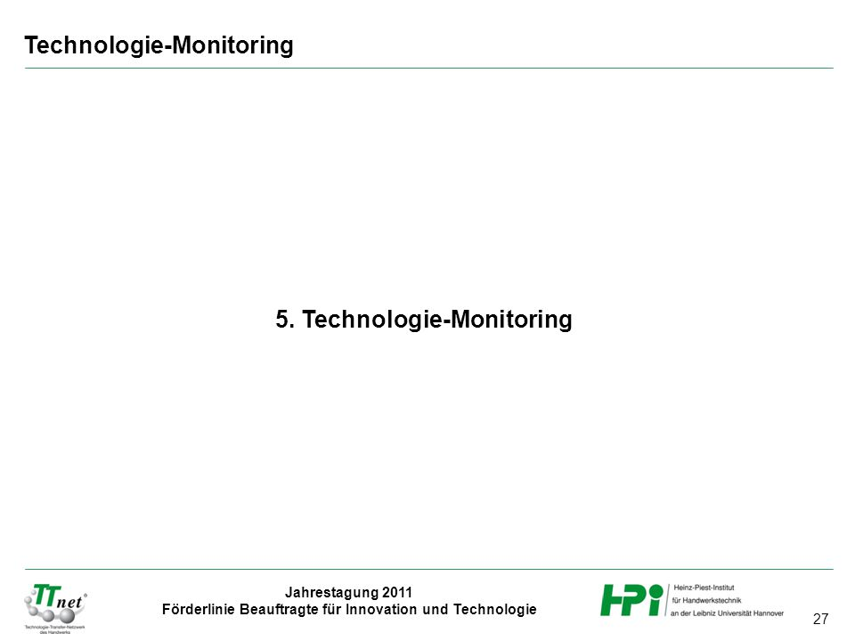 5. Technologie-Monitoring