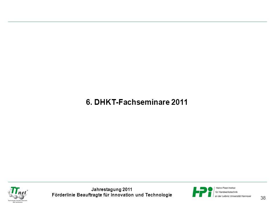 6. DHKT-Fachseminare 2011