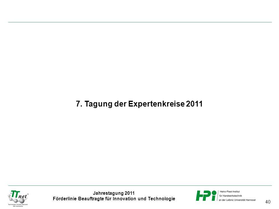 7. Tagung der Expertenkreise 2011