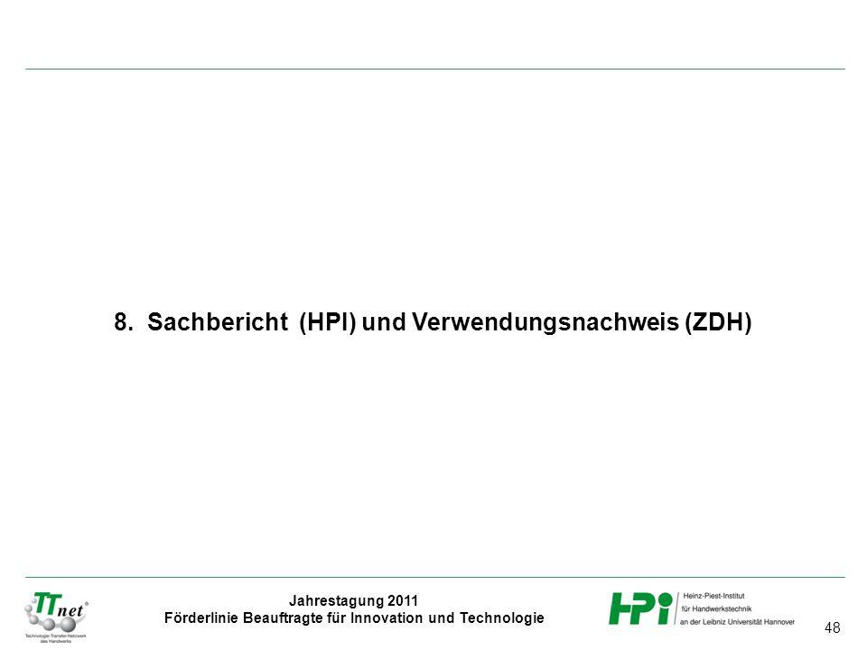 8. Sachbericht (HPI) und Verwendungsnachweis (ZDH)