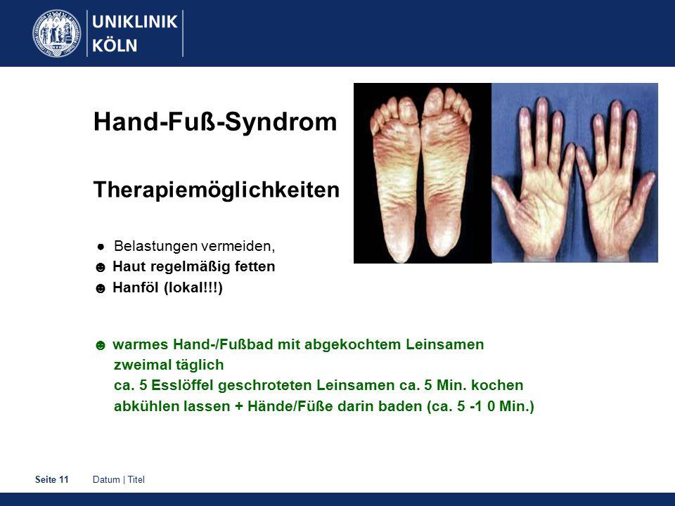 Hand-Fuß-Syndrom Therapiemöglichkeiten ☻ Haut regelmäßig fetten