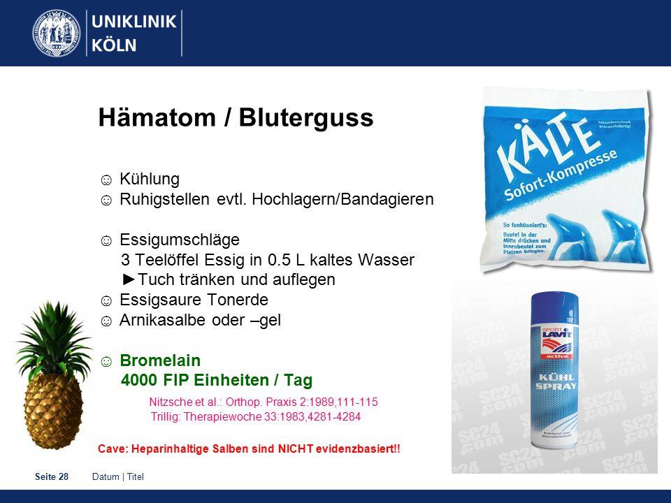 Hämatom / Bluterguss ☺ Kühlung ☺ Ruhigstellen evtl