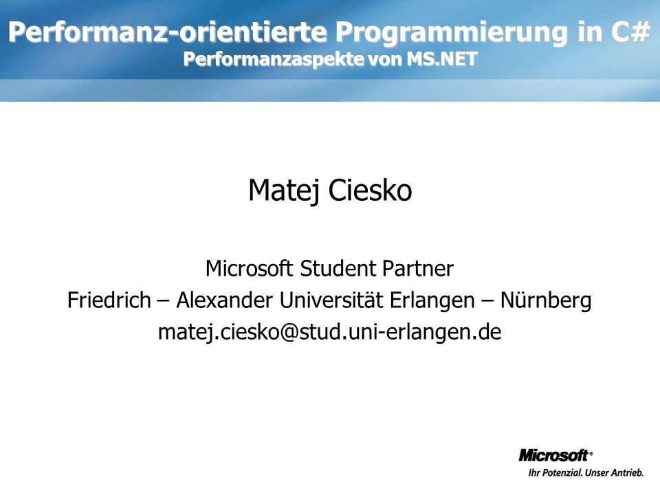 Performanz-orientierte Programmierung in C# Performanzaspekte von MS