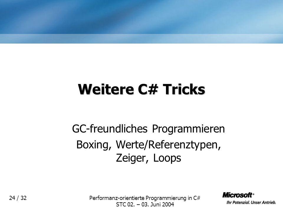 Weitere C# Tricks GC-freundliches Programmieren