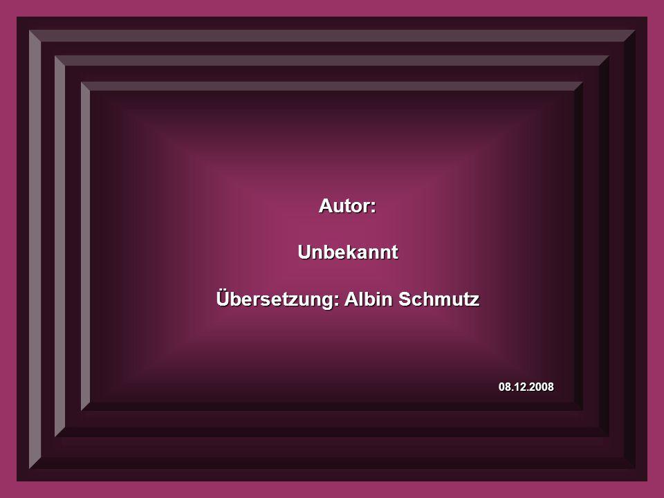 Übersetzung: Albin Schmutz