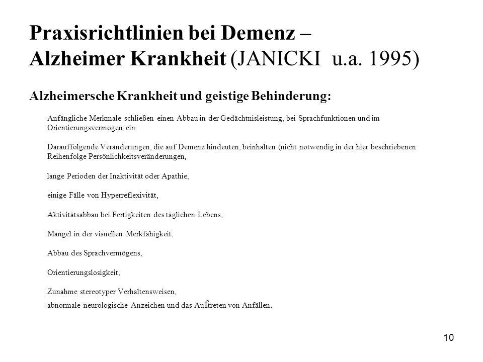 Praxisrichtlinien bei Demenz – Alzheimer Krankheit (JANICKI u.a. 1995)
