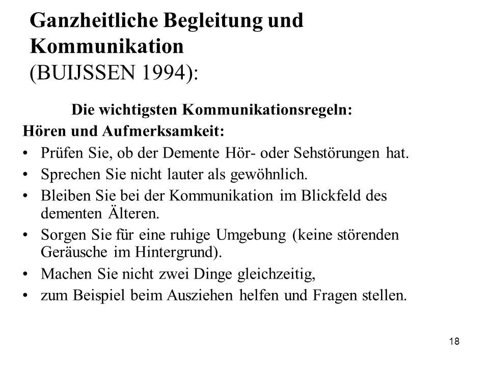 Ganzheitliche Begleitung und Kommunikation (BUIJSSEN 1994):