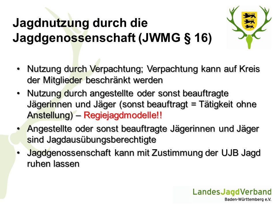 Jagdnutzung durch die Jagdgenossenschaft (JWMG § 16)