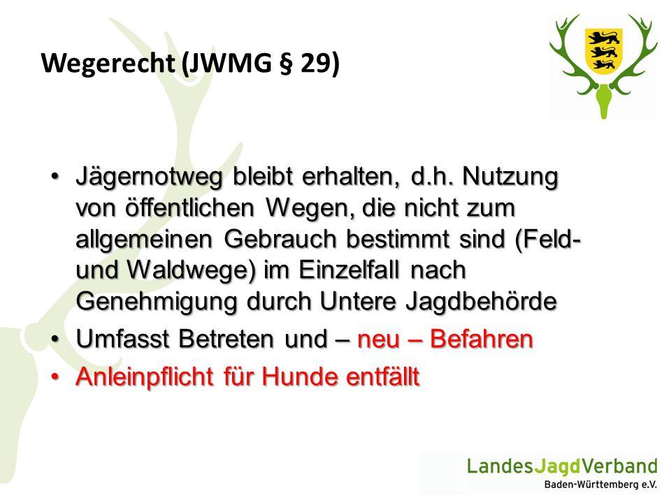 Wegerecht (JWMG § 29)