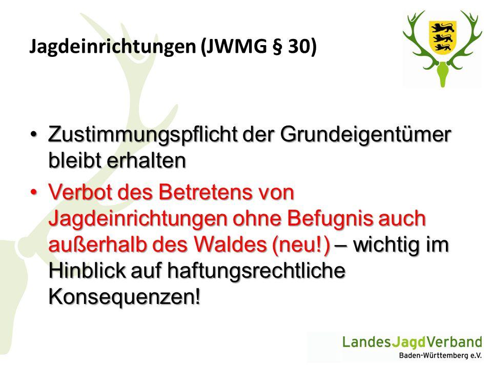 Jagdeinrichtungen (JWMG § 30)