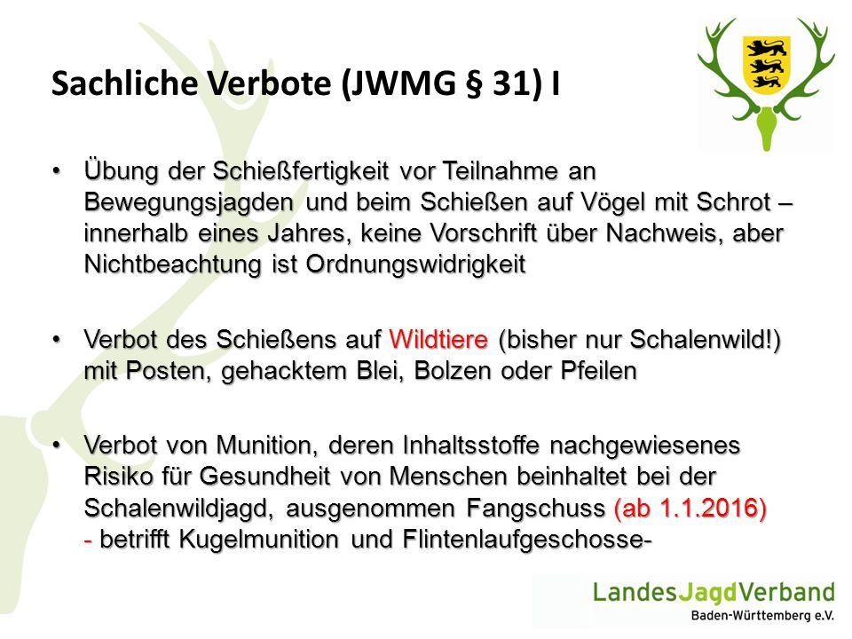 Sachliche Verbote (JWMG § 31) I
