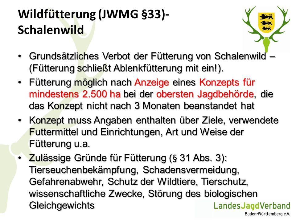 Wildfütterung (JWMG §33)- Schalenwild