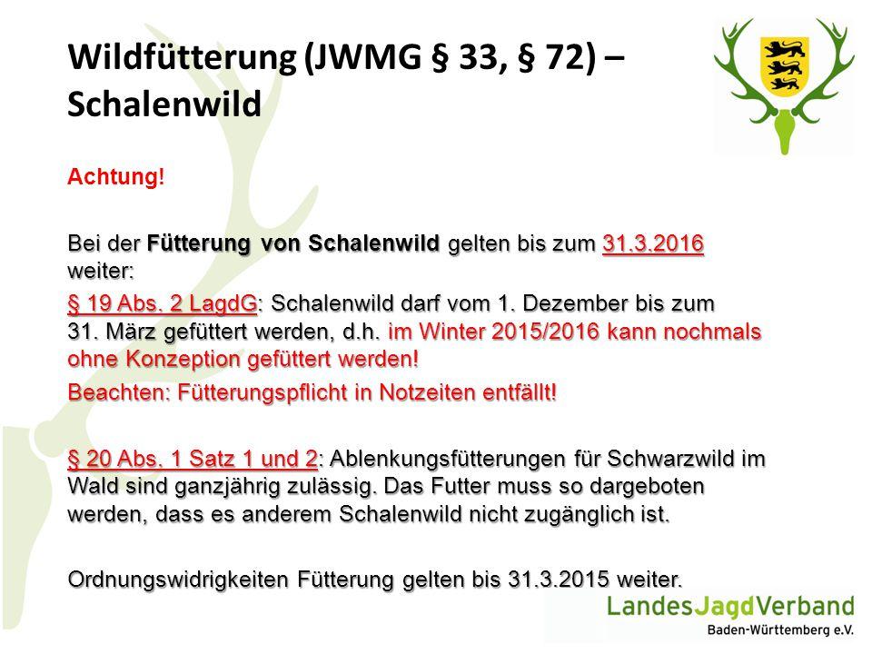 Wildfütterung (JWMG § 33, § 72) – Schalenwild