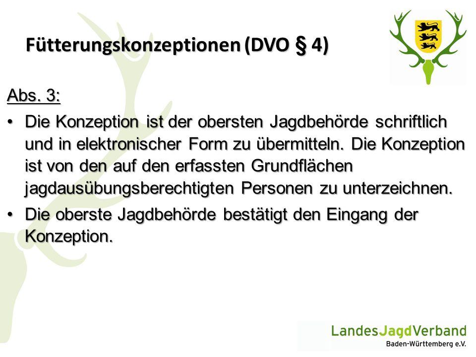 Fütterungskonzeptionen (DVO § 4)