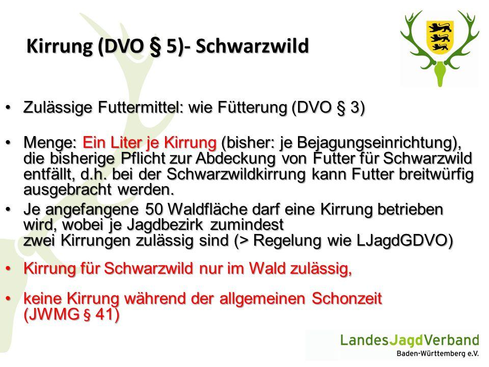 Kirrung (DVO § 5)- Schwarzwild