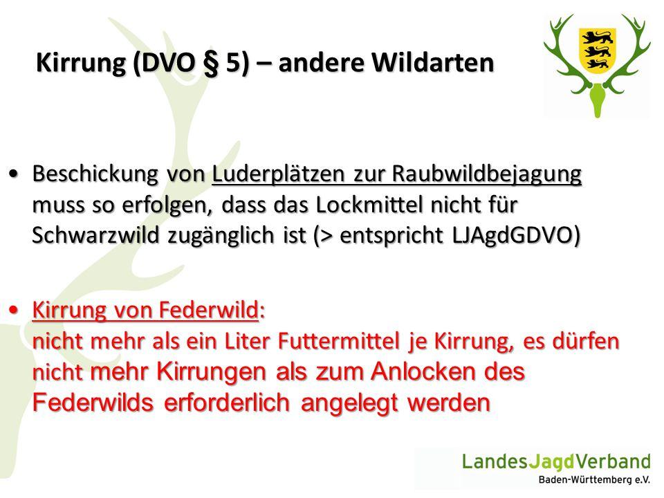 Kirrung (DVO § 5) – andere Wildarten