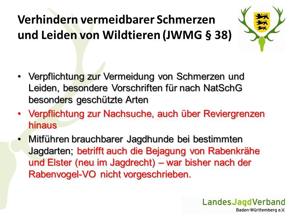 Verhindern vermeidbarer Schmerzen und Leiden von Wildtieren (JWMG § 38)