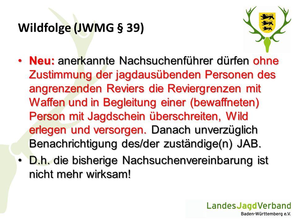 Wildfolge (JWMG § 39)