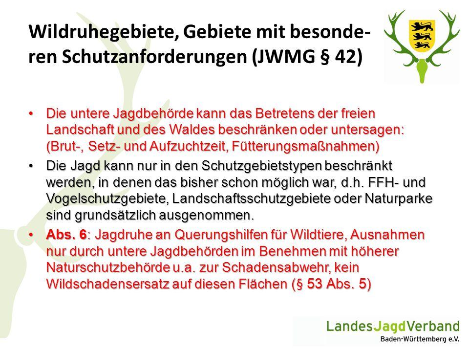 Wildruhegebiete, Gebiete mit besonde- ren Schutzanforderungen (JWMG § 42)