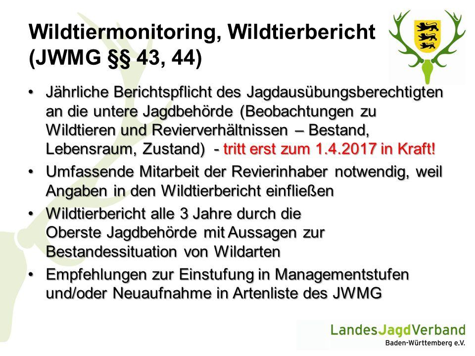 Wildtiermonitoring, Wildtierbericht (JWMG §§ 43, 44)