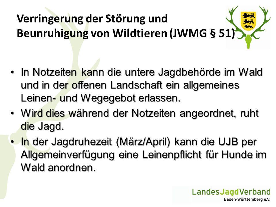 Verringerung der Störung und Beunruhigung von Wildtieren (JWMG § 51)