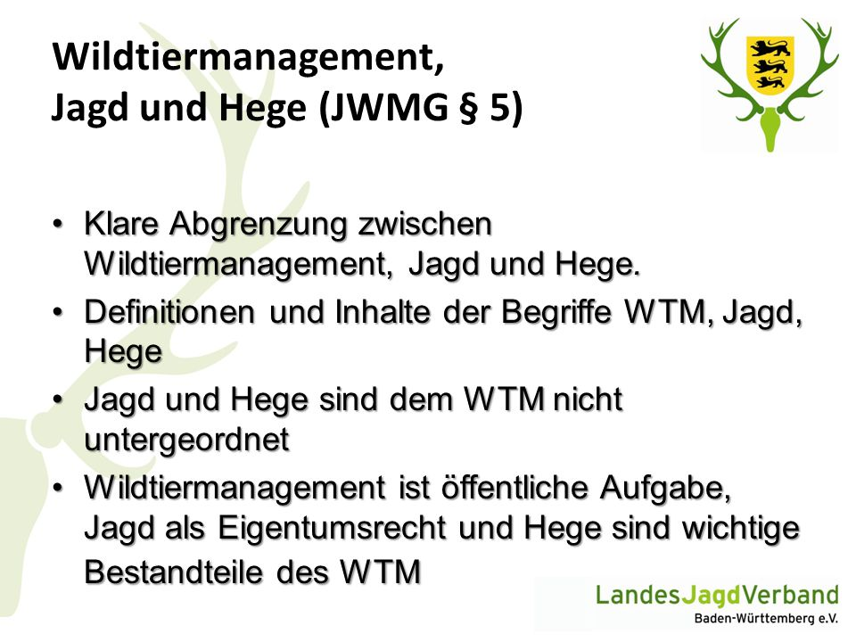 Wildtiermanagement, Jagd und Hege (JWMG § 5)