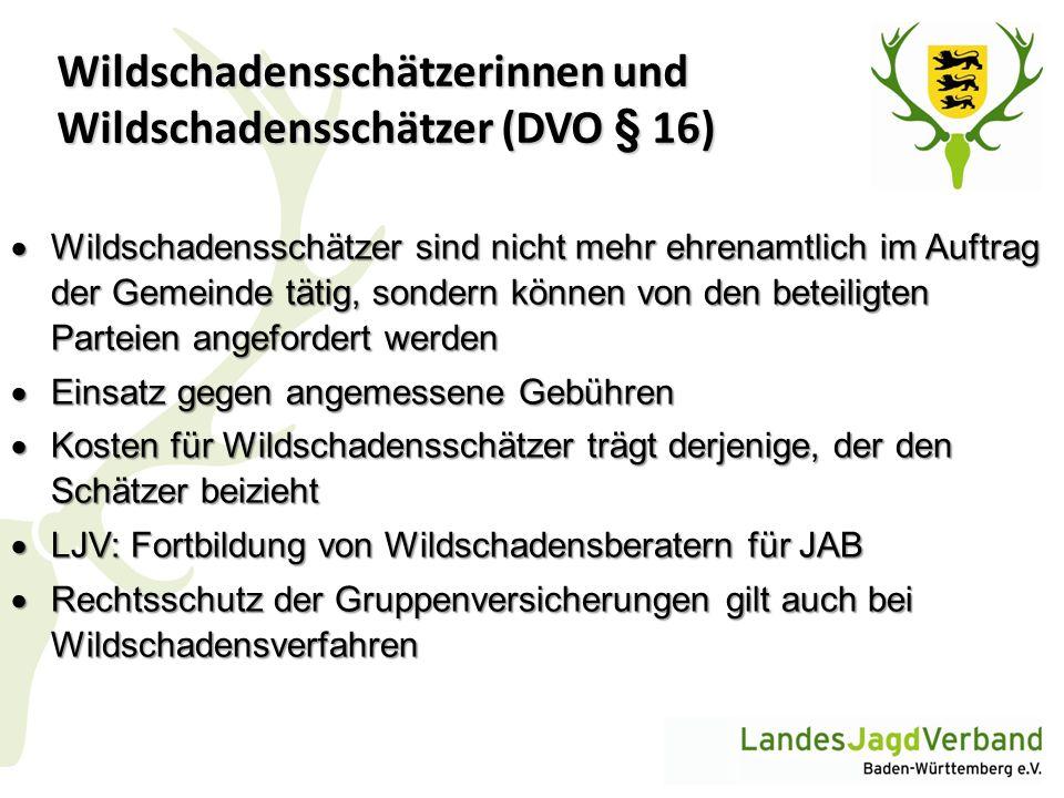 Wildschadensschätzerinnen und Wildschadensschätzer (DVO § 16)