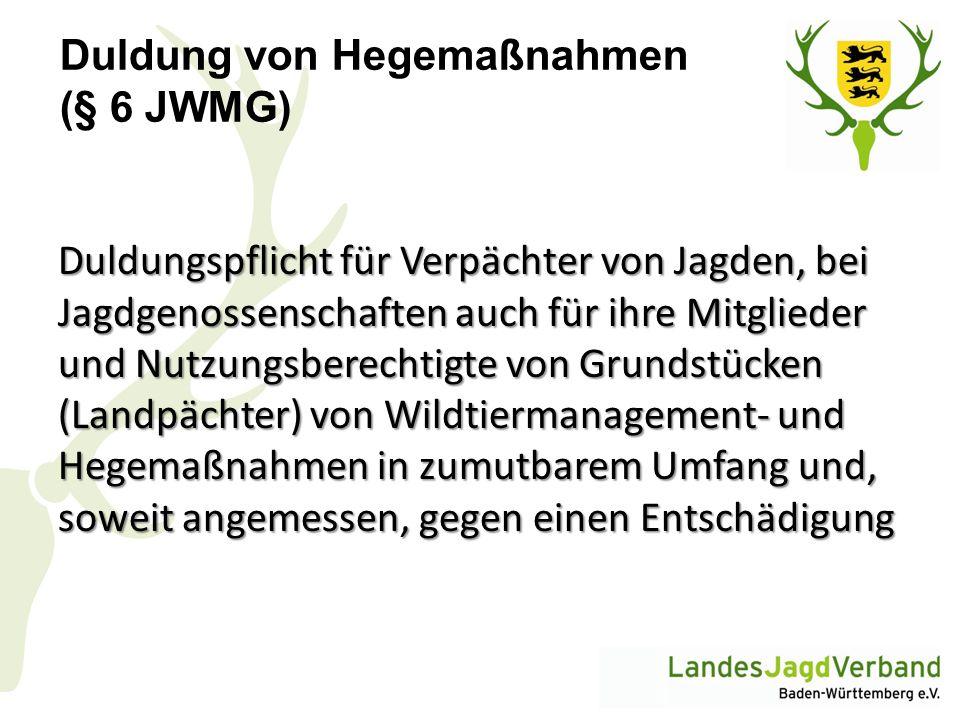 Duldung von Hegemaßnahmen (§ 6 JWMG)