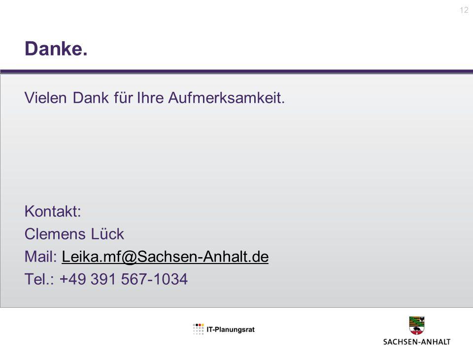 Danke. Vielen Dank für Ihre Aufmerksamkeit. Kontakt: Clemens Lück