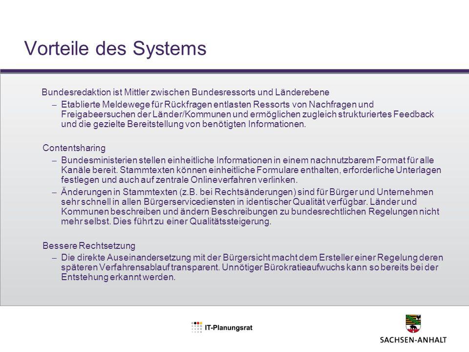Vorteile des Systems Bundesredaktion ist Mittler zwischen Bundesressorts und Länderebene.