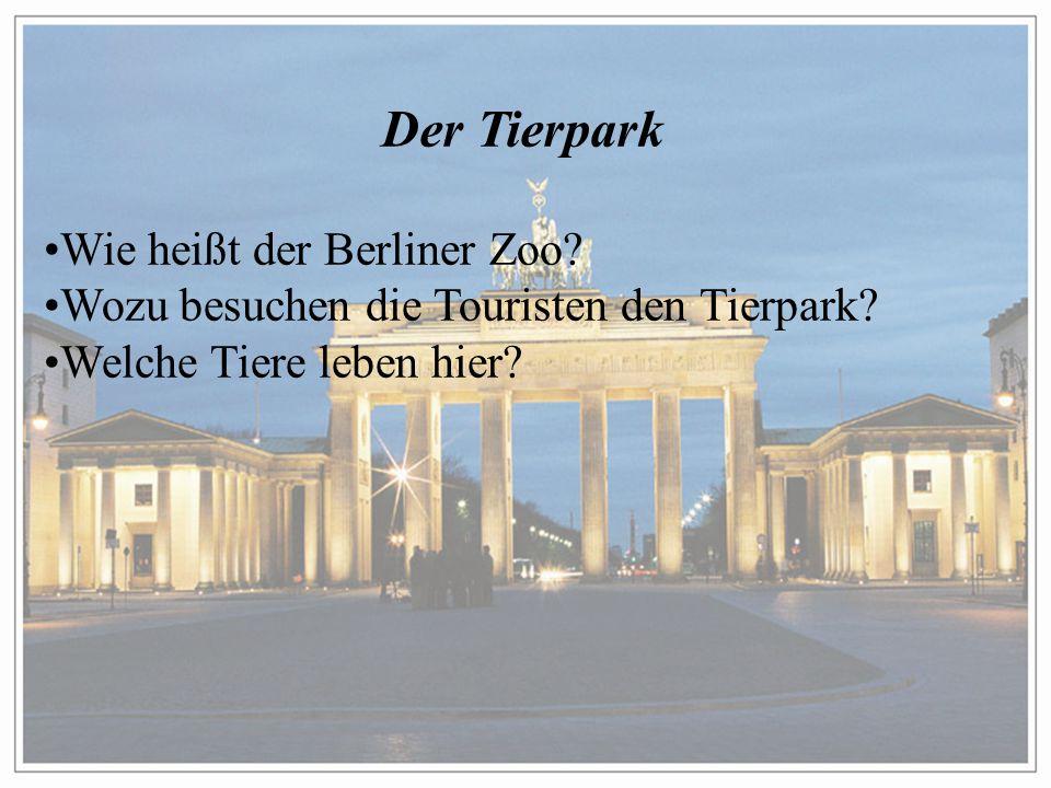 Der Tierpark Wie heißt der Berliner Zoo