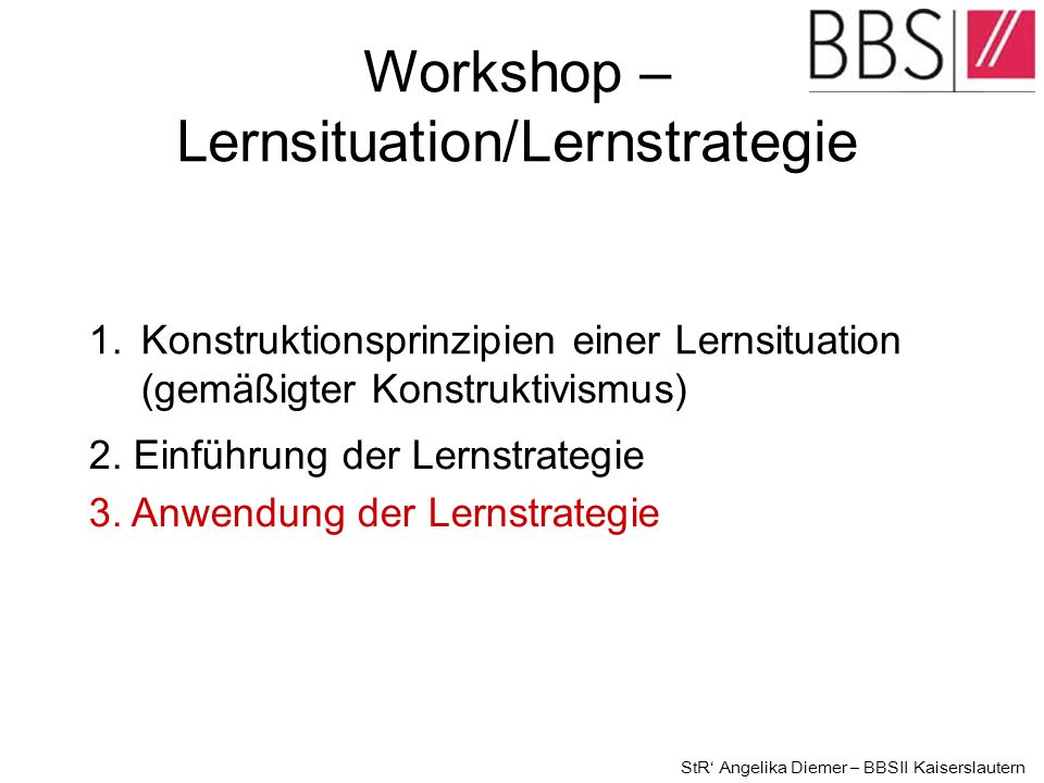 Workshop – Lernsituation/Lernstrategie