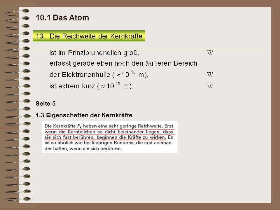 10.1 Das Atom Die Reichweite der Kernkräfte Seite 5