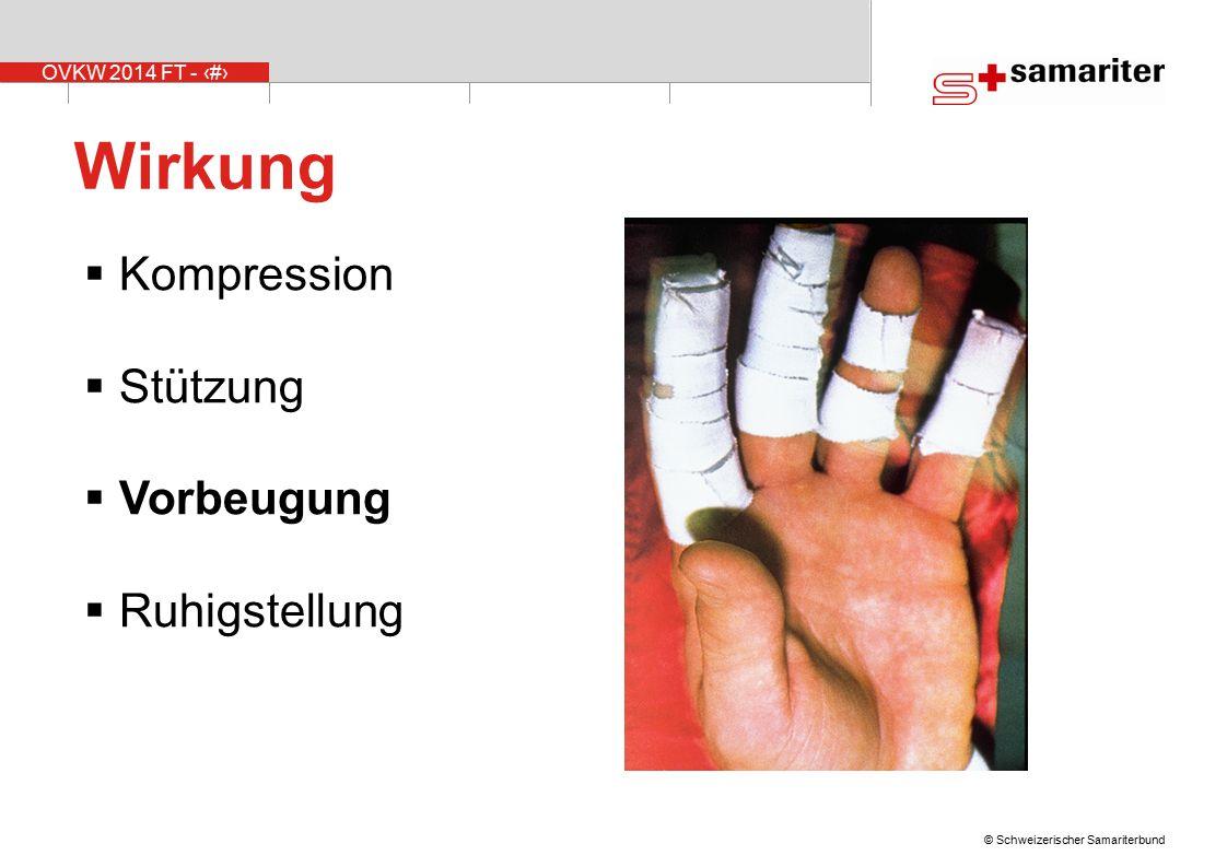 Wirkung Kompression Stützung Vorbeugung Ruhigstellung Folie 14-18: