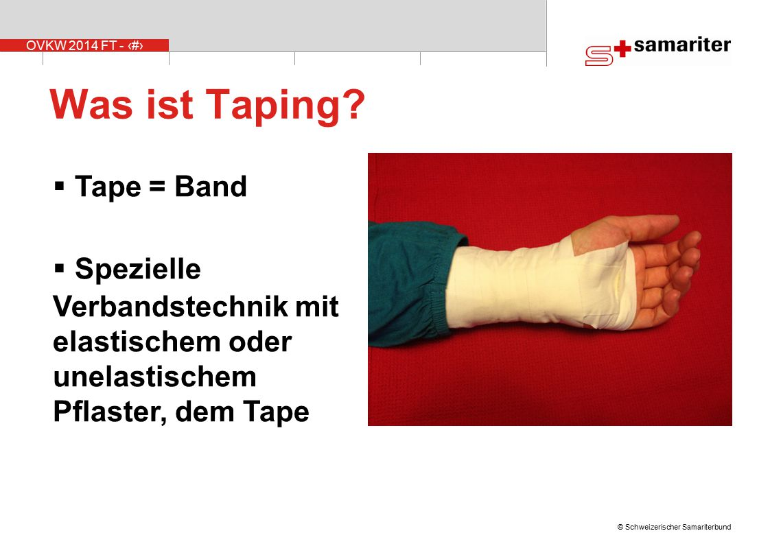 Was ist Taping Tape = Band Spezielle Verbandstechnik mit